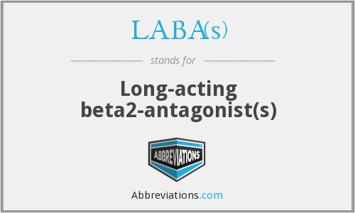 LABA(s) - Long-acting beta2-antagonist(s)