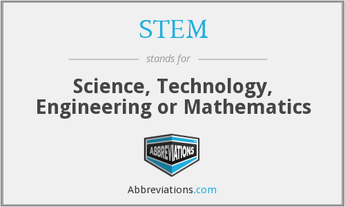 STEM - science, technology, engineering or mathematics