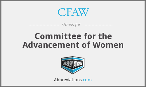 CFAW - Committee for the Advancement of Women