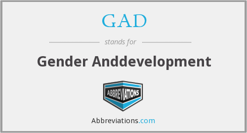 GAD - Gender Anddevelopment