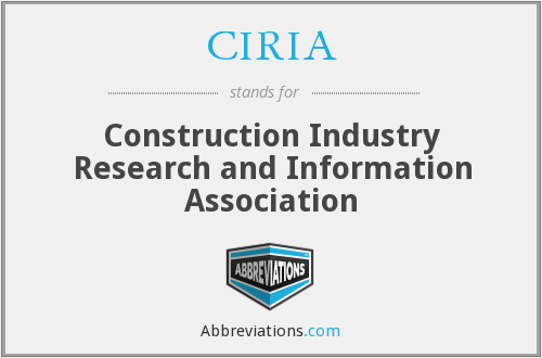 What does CIRIA stand for?