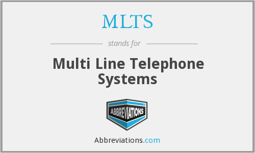 What does MLTS stand for?