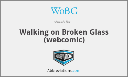 WoBG - Walking on Broken Glass (webcomic)