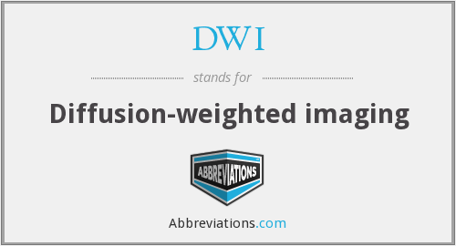 DWI - Diffusion-weighted imaging