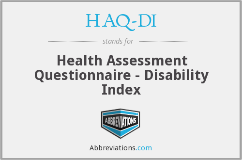 HAQ-DI - Health Assessment Questionnaire - Disability Index
