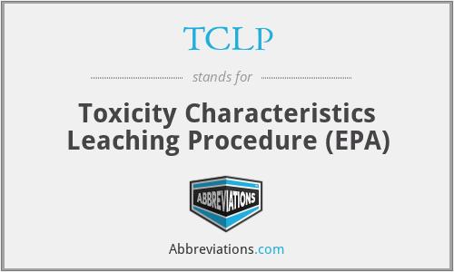 TCLP - Toxicity Characteristics Leaching Procedure (EPA)