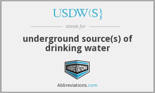 What does USDW(S} stand for?