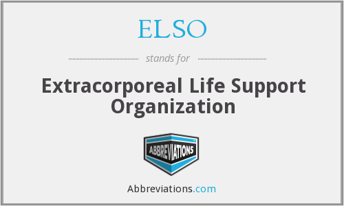 ELSO - Extracorporeal Life Support Organization