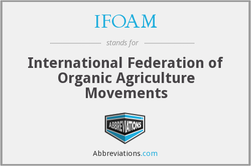 IFOAM - International Federation of Organic Agriculture Movements
