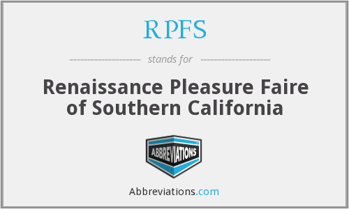 RPFS - Renaissance Pleasure Faire of Southern California