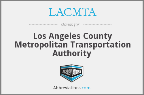What does LACMTA stand for?