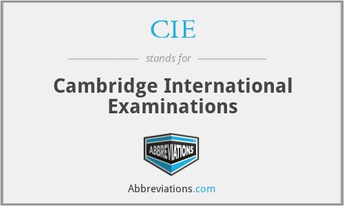 CIE - Cambridge International Examinations