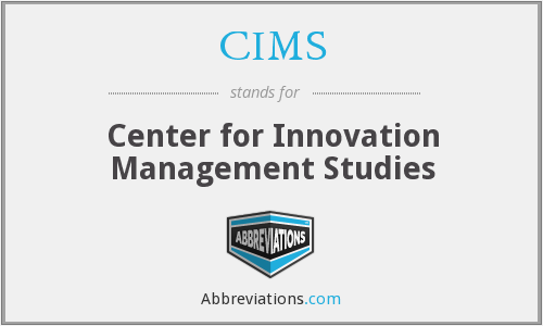 CIMS - Center for Innovation Management Studies