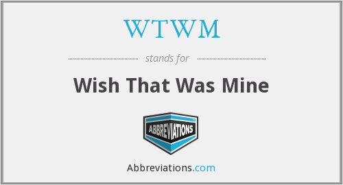 What does WTWM stand for?