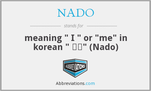 What does NADO stand for?
