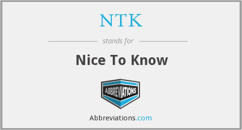 NTK - Nice To Know