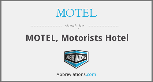 What does MOTEL stand for?
