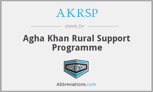 AKRSP - Agha Khan Rural Support Programme