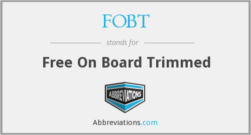 FOBT - Free On Board Trimmed