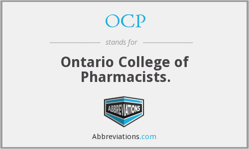 OCP - Ontario College of Pharmacists.