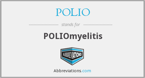 What does POLIO stand for?