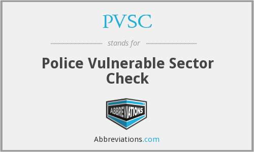 PVSC - Police Vulnerable Sector Check