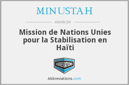What does MINUSTAH stand for?