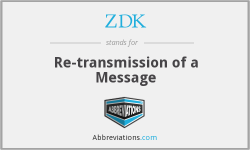 ZDK - Re-transmission of a Message
