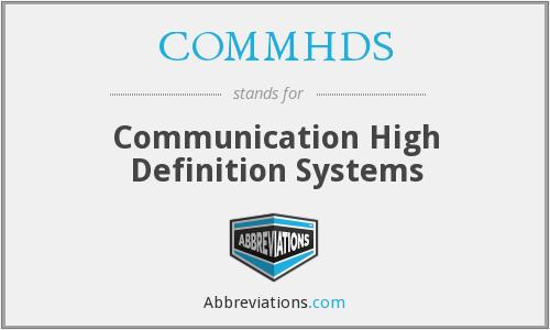 What does COMMHDS stand for?