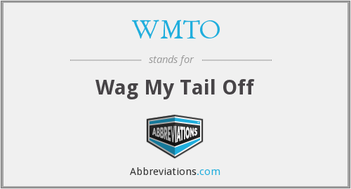 WMTO - Wag My Tail Off