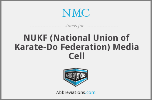 NMC - NUKF (National Union of Karate-Do Federation) Media Cell