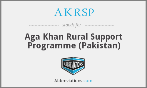 AKRSP - Aga Khan Rural Support Programme (Pakistan)