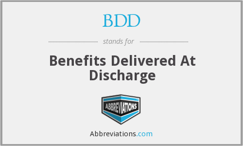 BDD - Benefits Delivered At Discharge