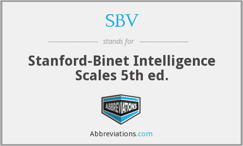 SBV - Stanford-Binet Intelligence Scales 5th ed.