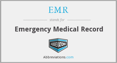 EMR - emergency medical record