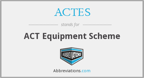 ACTES - ACT Equipment Scheme