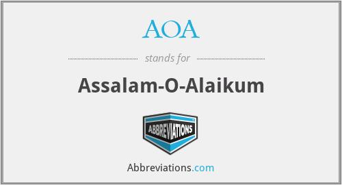 AOA - Assalam-O-Alaikum