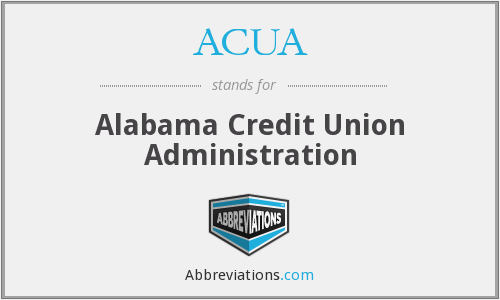 ACUA - Alabama Credit Union Administration