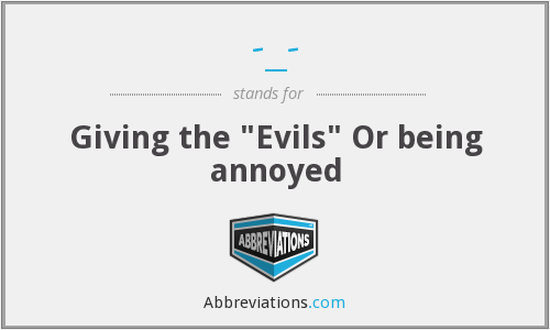 What does evils stand for?