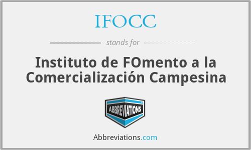 IFOCC - Instituto de FOmento a la Comercialización Campesina