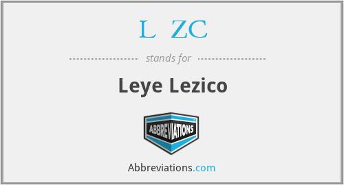 L²ZC - Leye Lezico