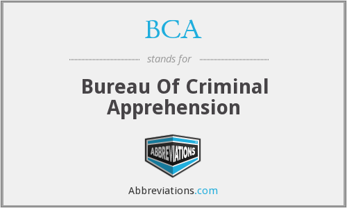 BCA - Bureau Of Criminal Apprehension