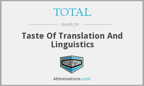 TOTAL - Taste Of Translation And Linguistics