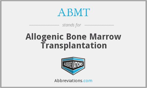 ABMT - Allogenic Bone Marrow Transplantation