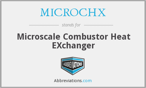 What does MICROCHX stand for?