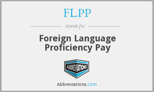 FLPP - Foreign Language Proficiency Pay