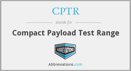 CPTR - Compact Payload Test Range