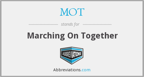 MOT - Marching On Together