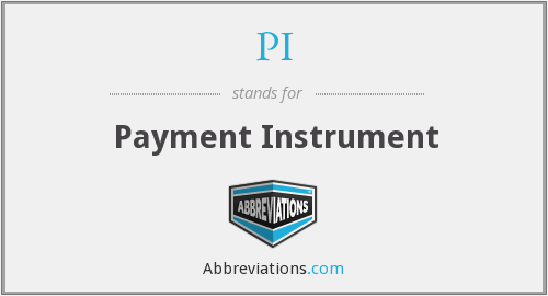 PI - Payment Instrument