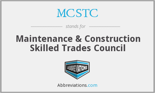 MCSTC - Maintenance & Construction Skilled Trades Council